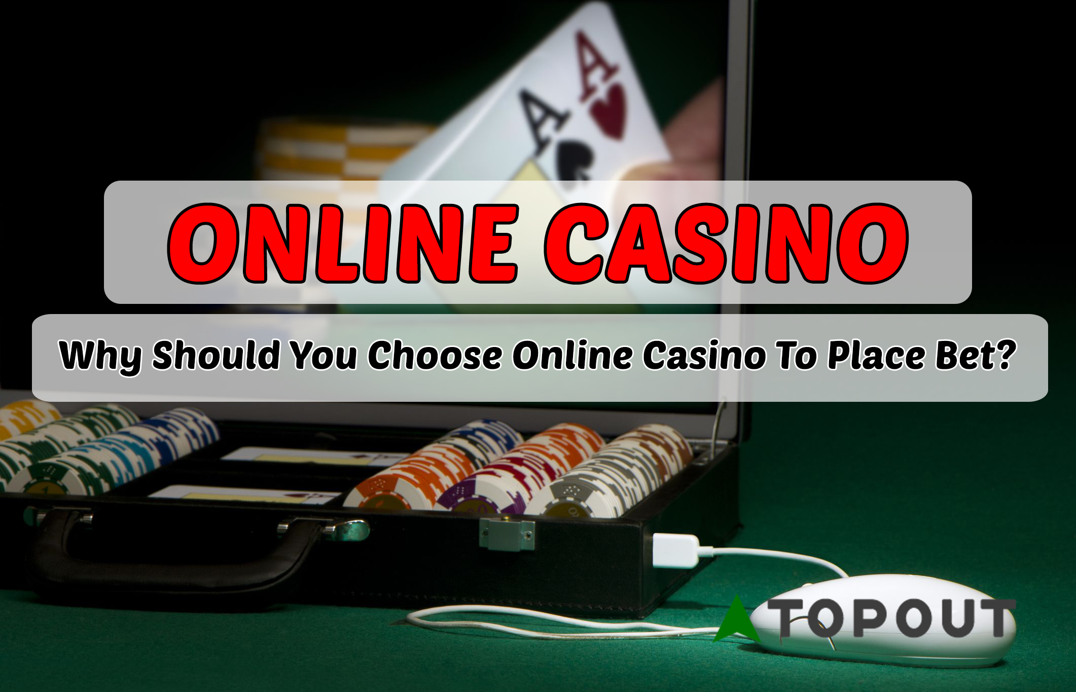Choose To Play Online Casino To Place Bet
