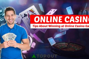 Tips About Winning at Online Casino Games